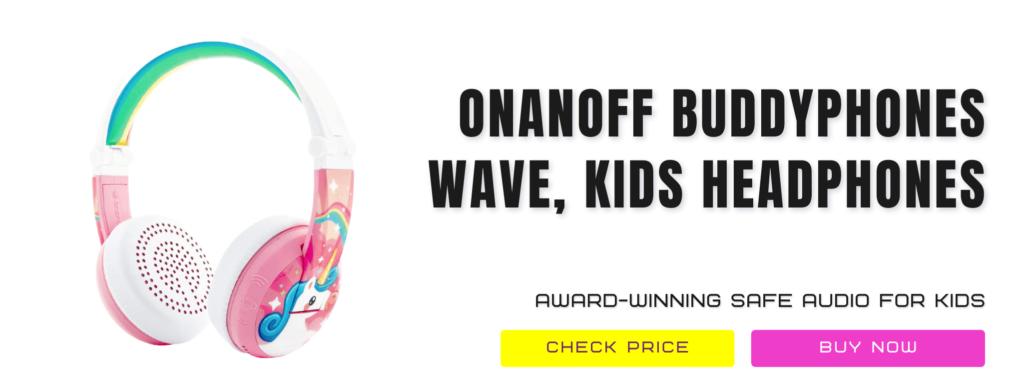 11 Onanoff Buddyphones Wave, Waterproof Review Wireless Headphones For Kids