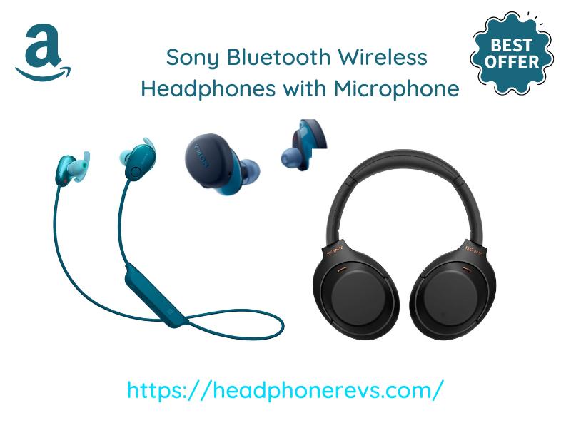 Best sony bluetooth headphones With Mic
