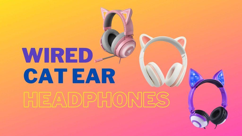 8 best wired cat ear headphones (1)