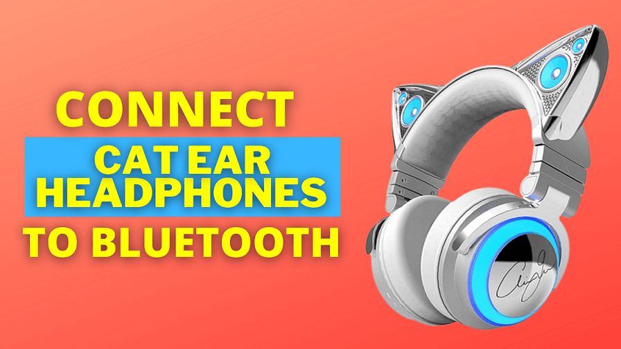 how to connect wireless cat ear headphones to bluetooth step by step guide