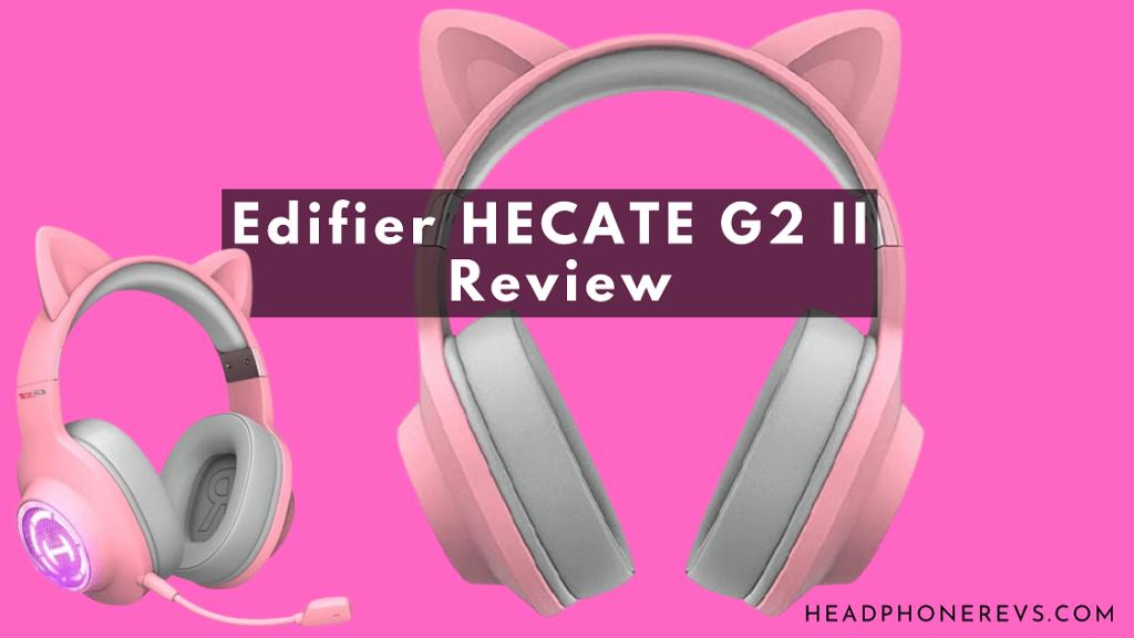 hecate g2 ii by edifier pink cat ear headphones review best gaming girls headset